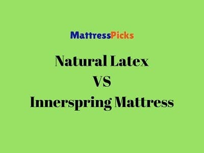 Natural Latex VS Innerspring Mattress
